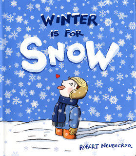 NEUBECKER BOOKS - Winter is for Snow - WinterCover
