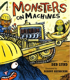 NEUBECKER BOOKS - Monsters on Machines by Deb Lund - MonstersOnMachinesCover