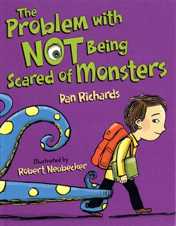 NEUBECKER BOOKS - The Problem With Not Being Scared of Monsters - TheProblemWithNotBeingScaredOfMonstersCover