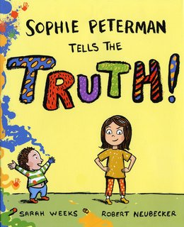 NEUBECKER BOOKS - Sophie Peterman Tells the Truth by Sarah Weeks - SophieCover