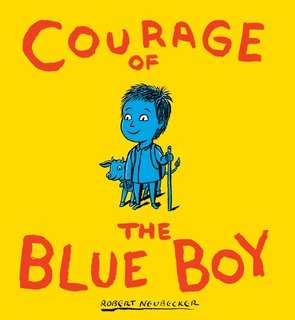NEUBECKER BOOKS - Courage of the Blue Boy - BBcoverDRIVER