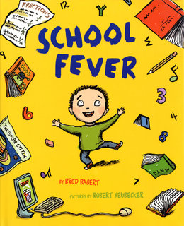 NEUBECKER BOOKS - School Fever by Brod Bagert - Fever1A