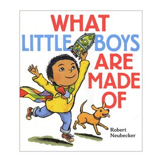 NEUBECKER BOOKS - What Little Boys are Made of - BoysCover2