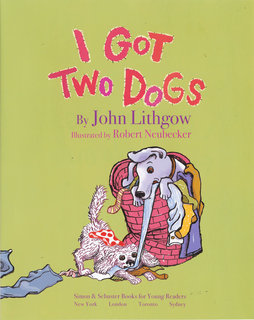 NEUBECKER BOOKS - I Got Two Dogs by John Lithgow - FannyBlueTitle
