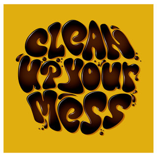 Mona Daly - TYPOGRAPHY - CLeanUPyourMess